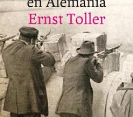 UNA JUVENTUD EN ALEMANIA / TOLLER, ERNST
