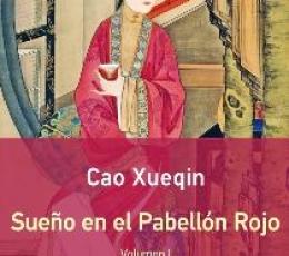 SUEÑO EN EL PABELLON ROJO I / XUEQIN, CAO