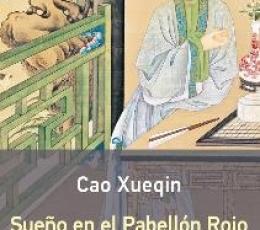 SUEÑO EN EL PABELLON ROJO II / XUEQIN, CAO