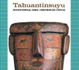 TAHUANTINSUYU/HISTORIA DEL IMPERIO INCA /...