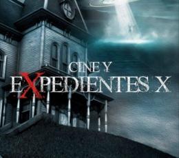 CINE Y EXPEDIENTES X / PLANA FERNANDEZ, MIGUEL...