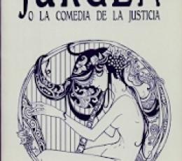 JURGEN/O LA COMEDIA DE LA JUSTICIA / BRANCH...