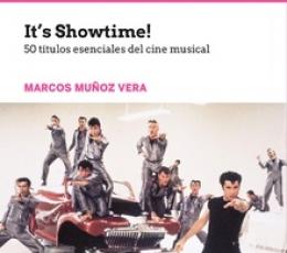 IT'S SHOWTIME!/50 TITULOS ESENCIALES DEL CINE...
