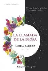 LA LLAMADA DE LA DIOSA / DARDER, MIREIA