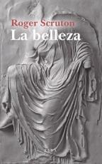 LA BELLEZA / SCRUTON, ROGER