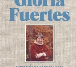 LIBRO DE GLORIA FUERTES, EL/ANTOLOGIA DE POEMAS Y...
