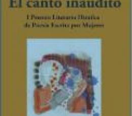 CANTO INAUDITO, EL / MONTES, INES
