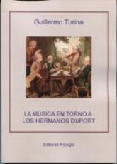 MUSICA EN TORNO A LOS HERMANOS DUPORT, LA /...