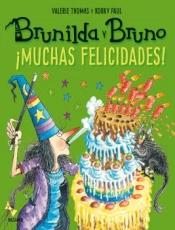 MUCHAS FELICIDADES!/BRUNILDA Y BRUNO / PAUL, KORKY...