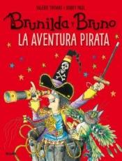 AVENTURA PIRATA, LA/BRUNILDA Y BRUNO / PAUL, KORKY...