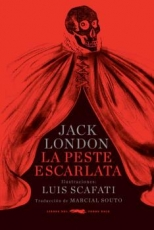 PESTE ESCARLATA, LA / LONDON, JACK / SCAFATI, LUIS