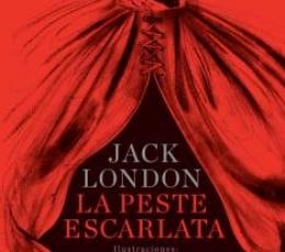 PESTE ESCARLATA, LA / LONDON, JACK / SCAFATI, LUIS