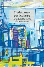CIUDADANOS PARTICULARES / TULATHIMUTTE, TONY