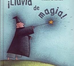 ¡LLUVIA DE MAGIA! / DIERICK, ALAIN