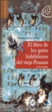 LIBRO DE LOS GATOS HABILIDOSOS DEL VIEJO POSSUM,...