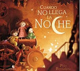 CUANDO NO LLEGA LA NOCHE / BERNATENE, POLY