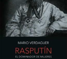 RASPUTIN/EL DOMINADOR DE MUJERES / VERDAGUER,...