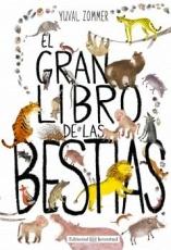 GRAN LIBRO DE LAS BESTIAS, EL / ZOMMER, YUVAL