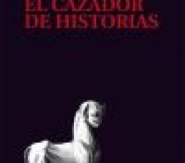 CAZADOR DE HISTORIAS, EL / GALEANO, EDUARDO GERMAN...