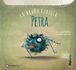 PETRA LA ARAÑA FURIOSA/LOS CUENTOS DE LEYLA FONTEN...
