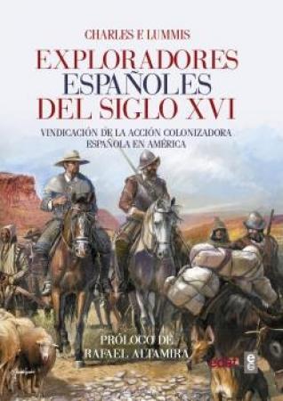 EXPLORADORES ESPAÑOLES DEL SIGLO XVI / LUMMIS, CHARLES F.