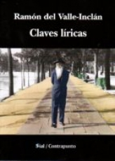 CLAVES LIRICAS / DEL VALLE INCLAN, RAMON MARIA