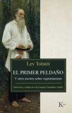 PRIMER PELDAÑO, EL/Y OTROS TEXTOS SOBRE...