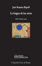 LENGUA DE LOS OTROS, LA / RIPOLL, JOSE RAMON