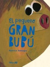 PEQUEÑO GRAN BUBU, EL / ALEMAGNA, BEATRICE