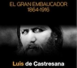 RASPUTIN/EL GRAN EMBAUCADOR 1864-1916 / DE...