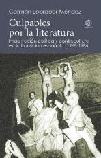 CULPABLES POR LA LITERATURA/IMAGINACION POLITICA Y...