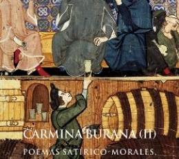 CARMINA BURANA II/POEMAS SATIRICO-MORALES LUDICOS...