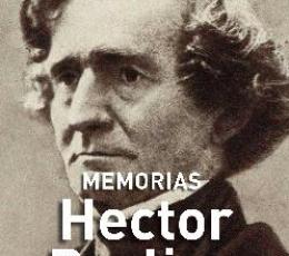 MEMORIAS HECTOR BERLIOZ / BERLIOZ, HECTOR