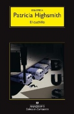 CUCHILLO, EL / HIGHSMITH, PATRICIA