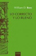 LO CORRECTO Y LO BUENO (2ª EDICION) / ROSS, W. D.