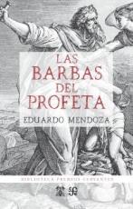 BARBAS DEL PROFETA, LAS / MENDOZA GARRIGA, EDUARDO