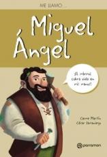 ME LLAMO... MIGUEL ANGEL / SAMANIEGO, CESAR /...