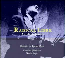 RADICAL LIBRE/ANTOLOGIA POETICA 1944-1960 /...