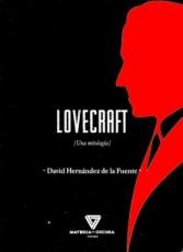 LOVECRAFT/UNA MITOLOGIA / HERNANDEZ DE LA FUENTE,...