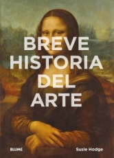 BREVE HISTORIA DEL ARTE / HODGE, SUSIE