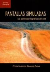 PANTALLAS SIMULADAS / ALVARADO DUQUE, CARLOS...