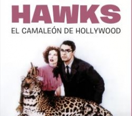 HOWARD HAWKS/EL CAMALEON DE HOLLYWOOD / GALERA,...