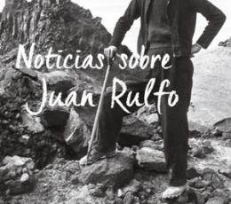 NOTICIAS SOBRE JUAN RULFO/LA BIOGRAFIA (2ª...