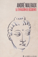 TENTACION DE OCCIDENTE, LA / MALRAUX, ANDRE