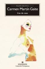 IRSE DE CASA / MARTIN GAITE, CARMEN