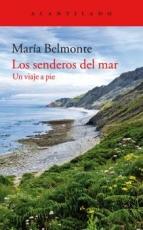SENDEROS DEL MAR, LOS/UN VIAJE A PIE / BELMONTE...