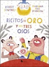 RICITOS DE ORO Y LOS TRES OSOS (UNALUNA) /...