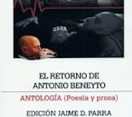 RETORNO DE ANTONIO BENEYTO, EL/ANTOLOGIA POESIA Y...