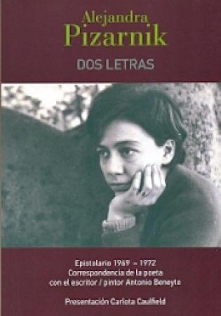 DOS LETRAS / ALEJANDRA PIZARNIK
