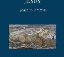 JERUSALEN EN TIEMPOS DE JESUS / JEREMIAS, JOACHIM